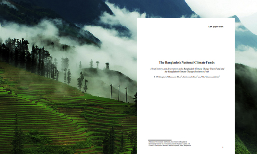 The Bangladesh National Climate Funds: A brief history and description of the Bangladesh Climate Change Trust Fund and the Bangladesh Climate Change Resilience Fund